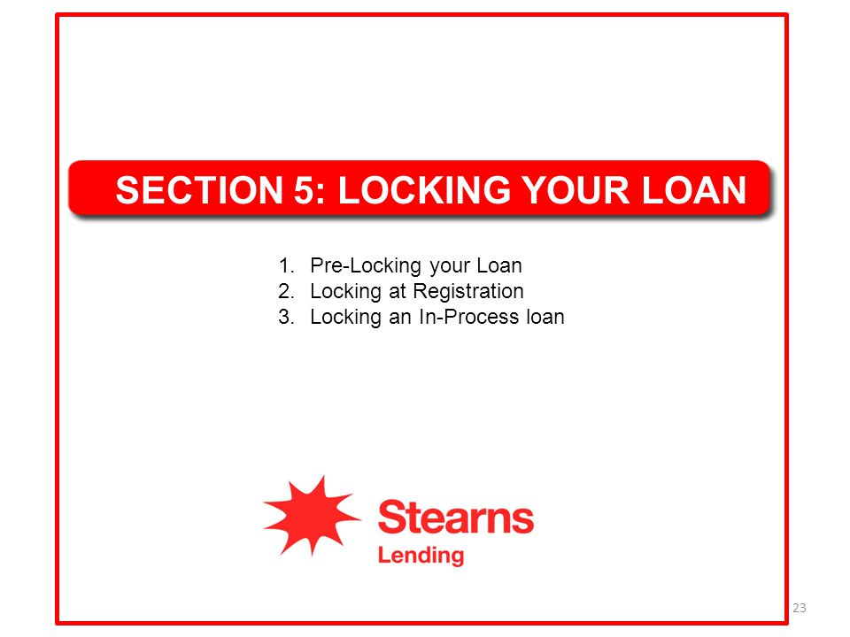 SECTION 5: LOCKING YOUR LOAN