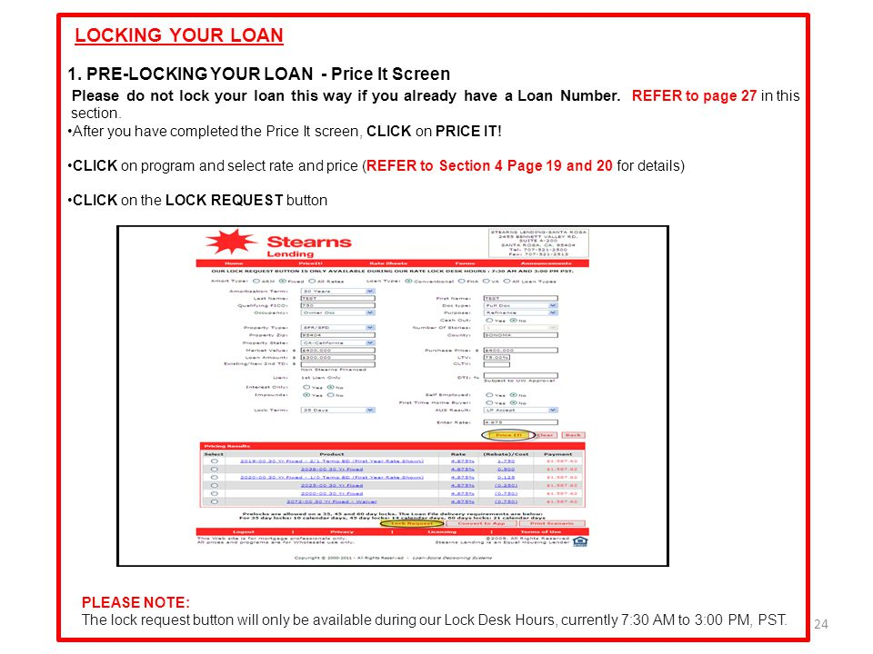LOCKING YOUR LOAN 1. PRE-LOCKING YOUR LOAN - Price It Screen
