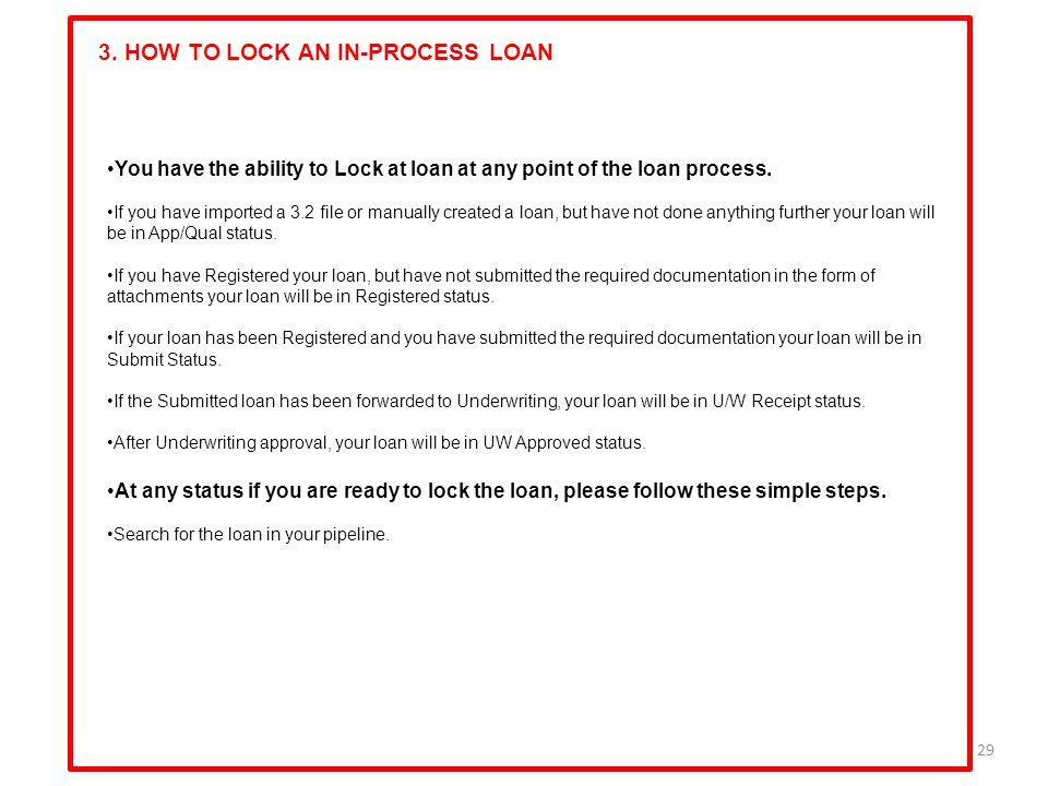 3. HOW TO LOCK AN IN-PROCESS LOAN