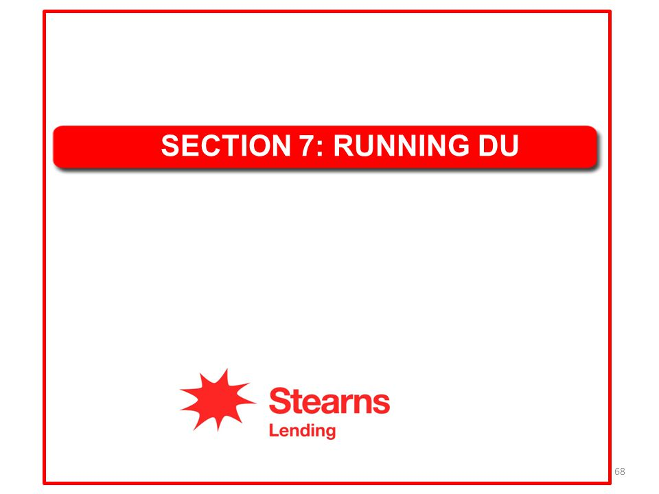 SECTION 7: RUNNING DU