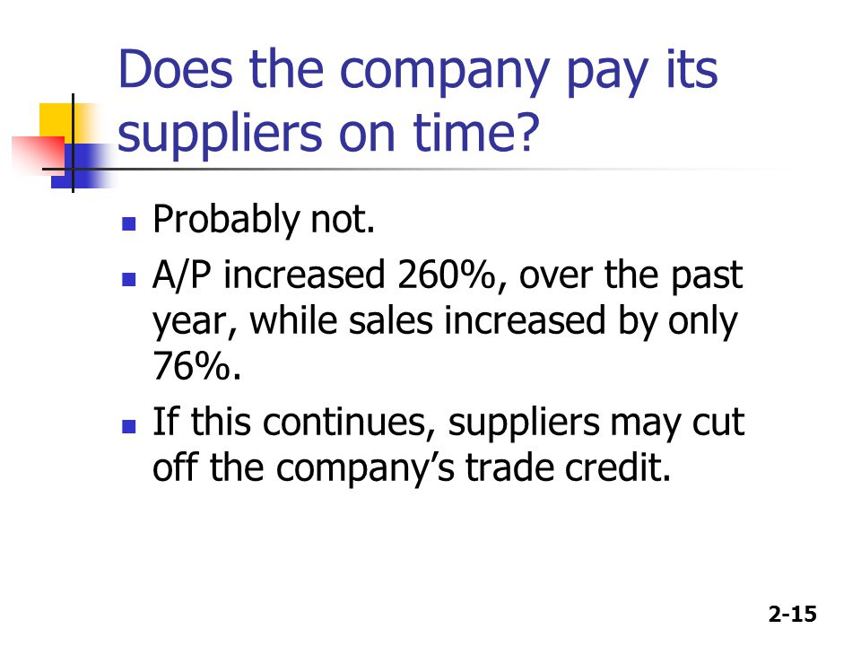 Does the company pay its suppliers on time