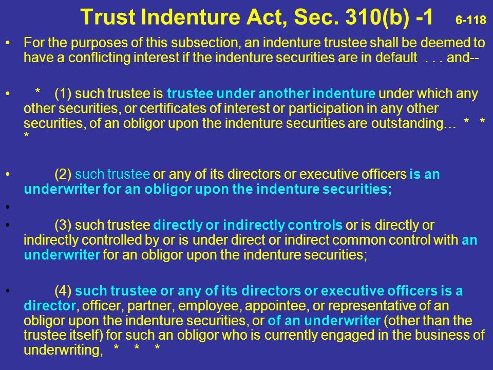 Trust Indenture Act, Sec. 310(b) -1 6-118