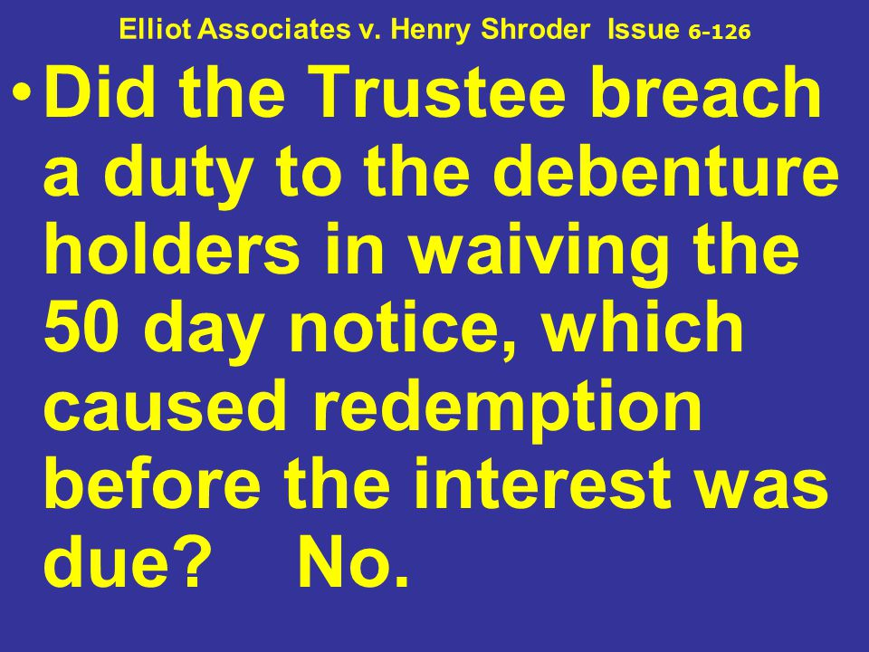 Elliot Associates v. Henry Shroder Issue 6-126