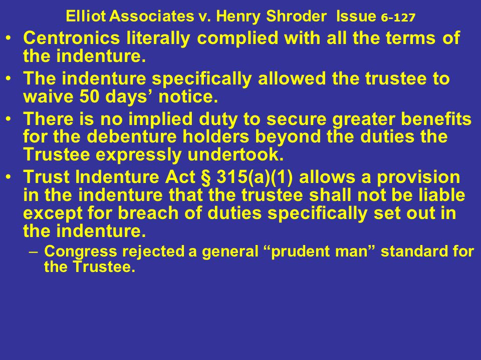 Elliot Associates v. Henry Shroder Issue 6-127