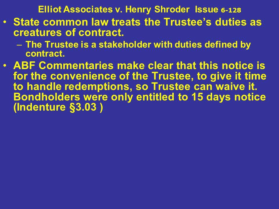 Elliot Associates v. Henry Shroder Issue 6-128