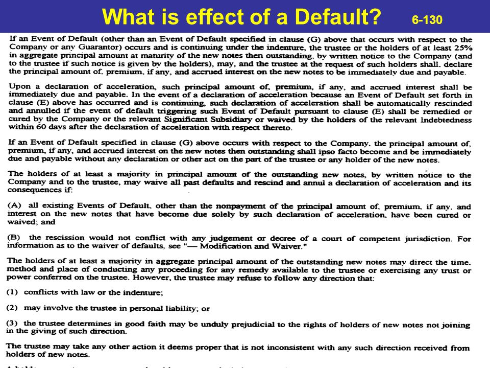What is effect of a Default 6-130