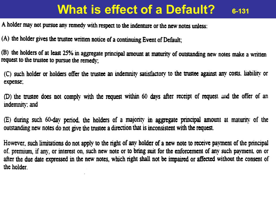 What is effect of a Default 6-131
