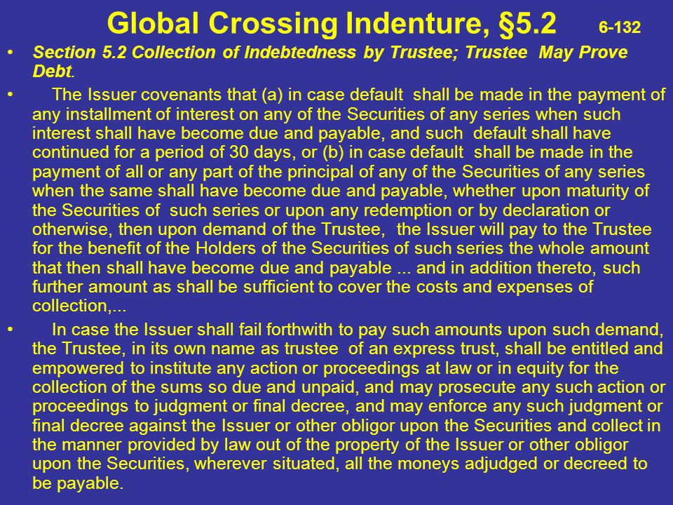 Global Crossing Indenture, §5.2 6-132