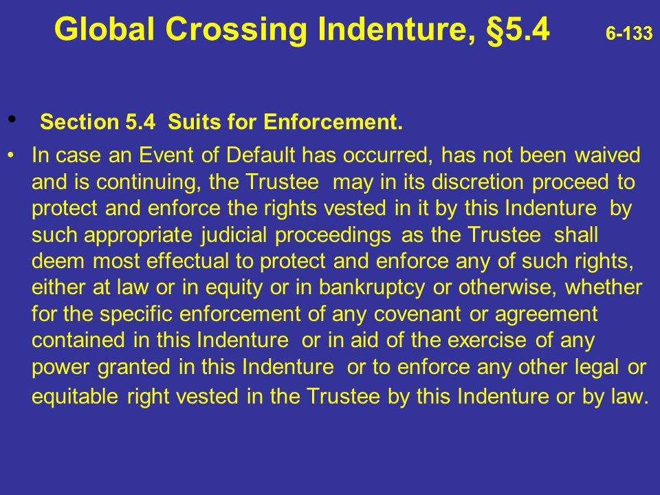 Global Crossing Indenture, §5.4 6-133