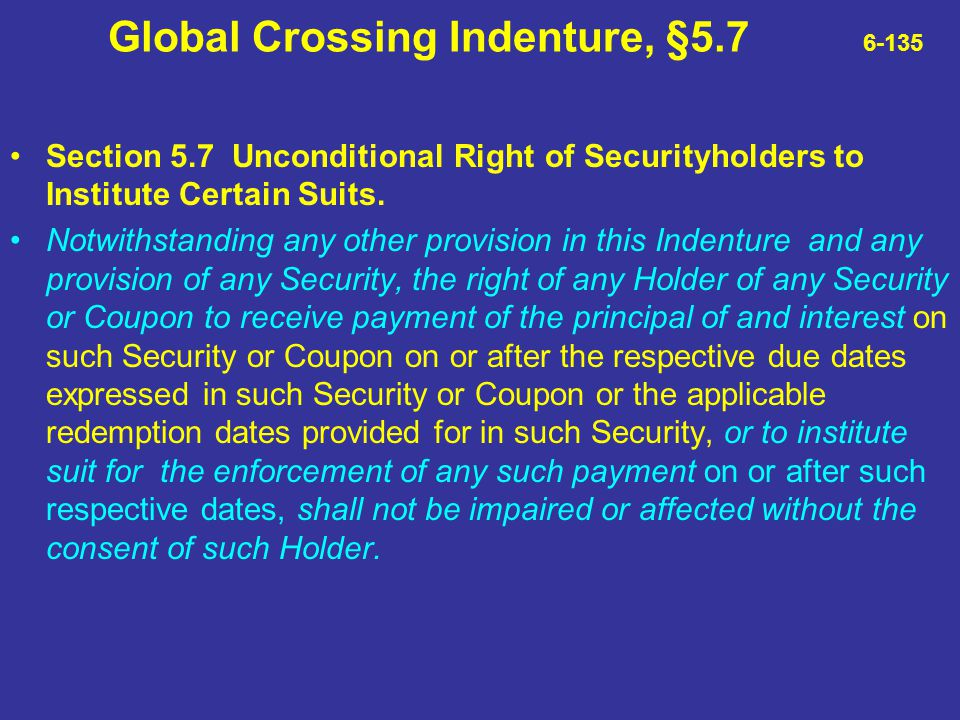 Global Crossing Indenture, §5.7 6-135