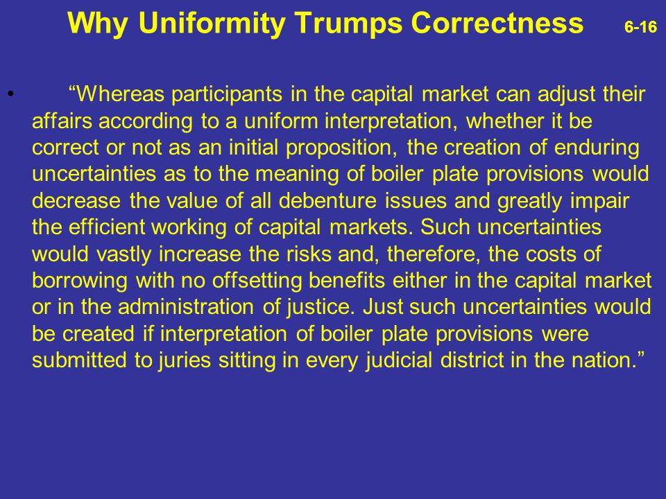 Why Uniformity Trumps Correctness 6-16