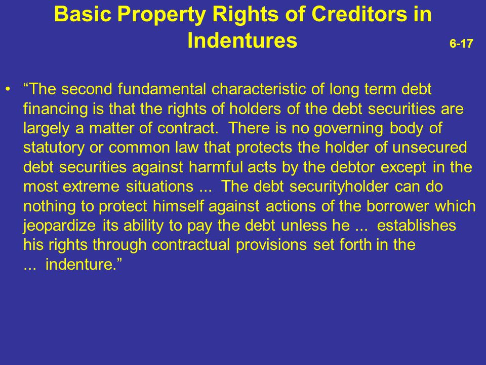 Basic Property Rights of Creditors in Indentures 6-17