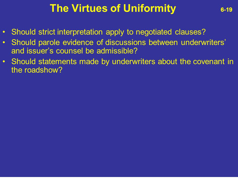 The Virtues of Uniformity 6-19