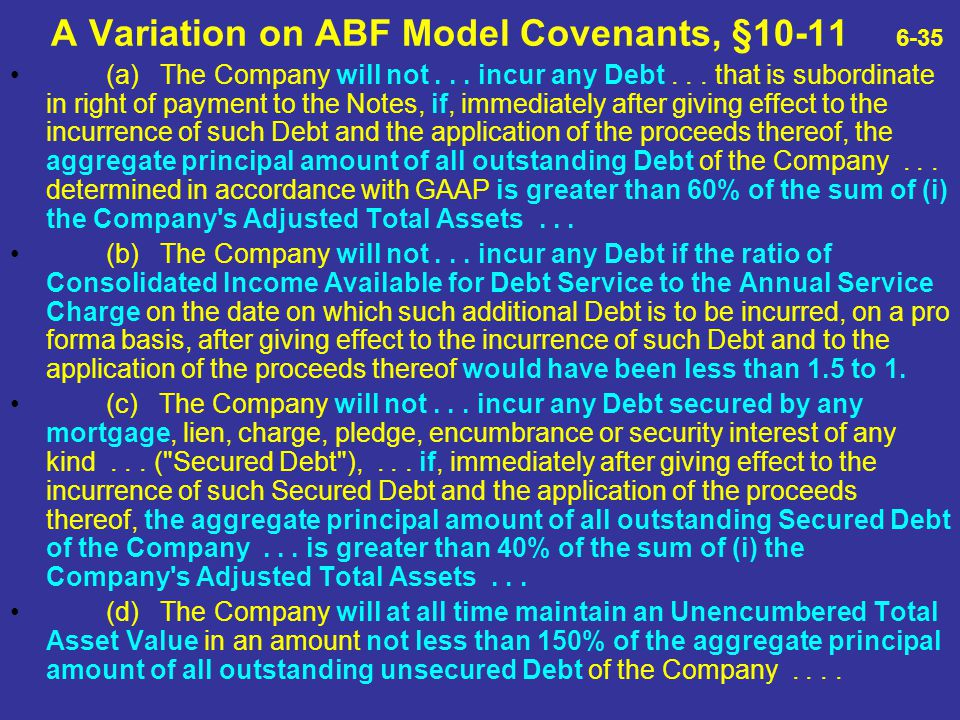 A Variation on ABF Model Covenants, §10-11 6-35