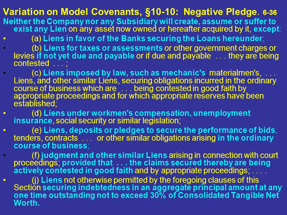 Variation on Model Covenants, §10-10: Negative Pledge. 6-36