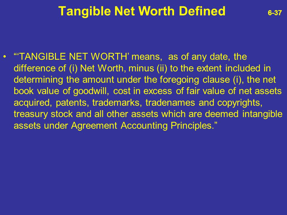 Tangible Net Worth Defined 6-37