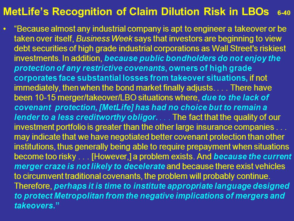 MetLife's Recognition of Claim Dilution Risk in LBOs 6-40