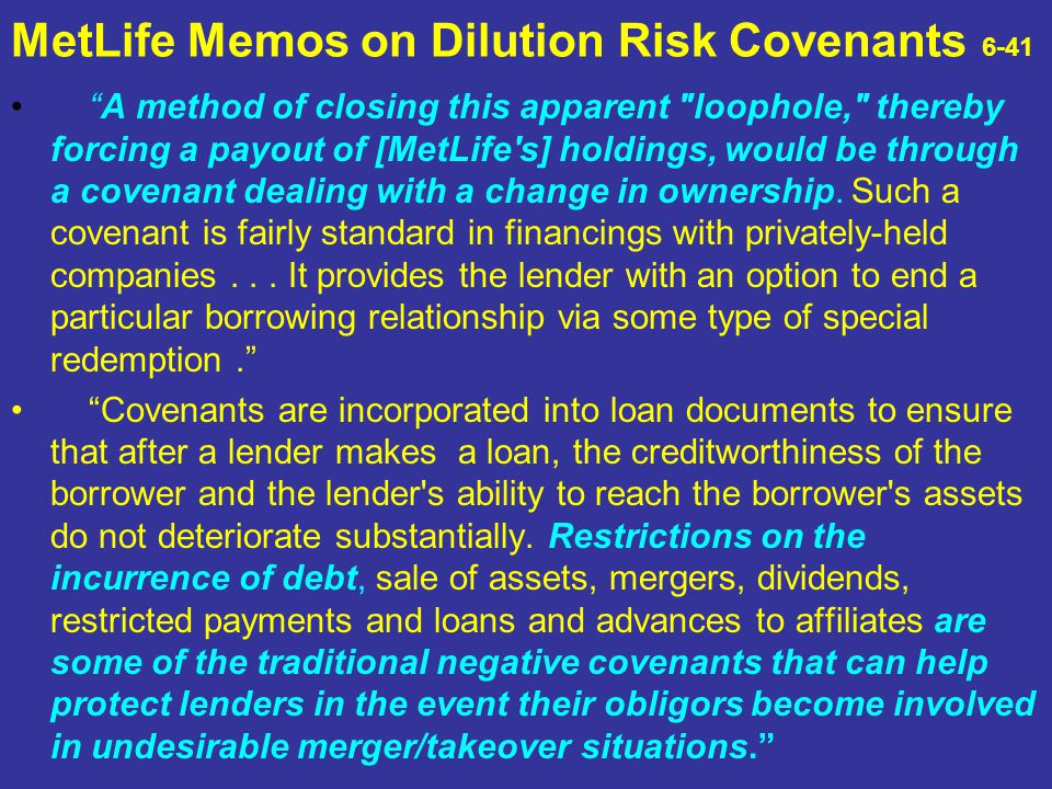 MetLife Memos on Dilution Risk Covenants 6-41