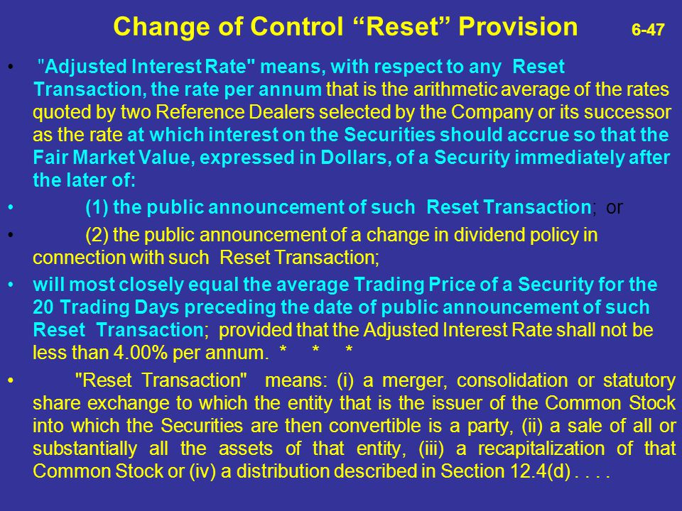 Change of Control Reset Provision 6-47
