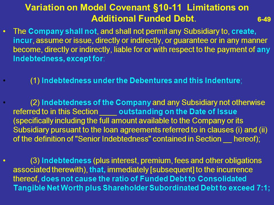 Variation on Model Covenant §10-11 Limitations on