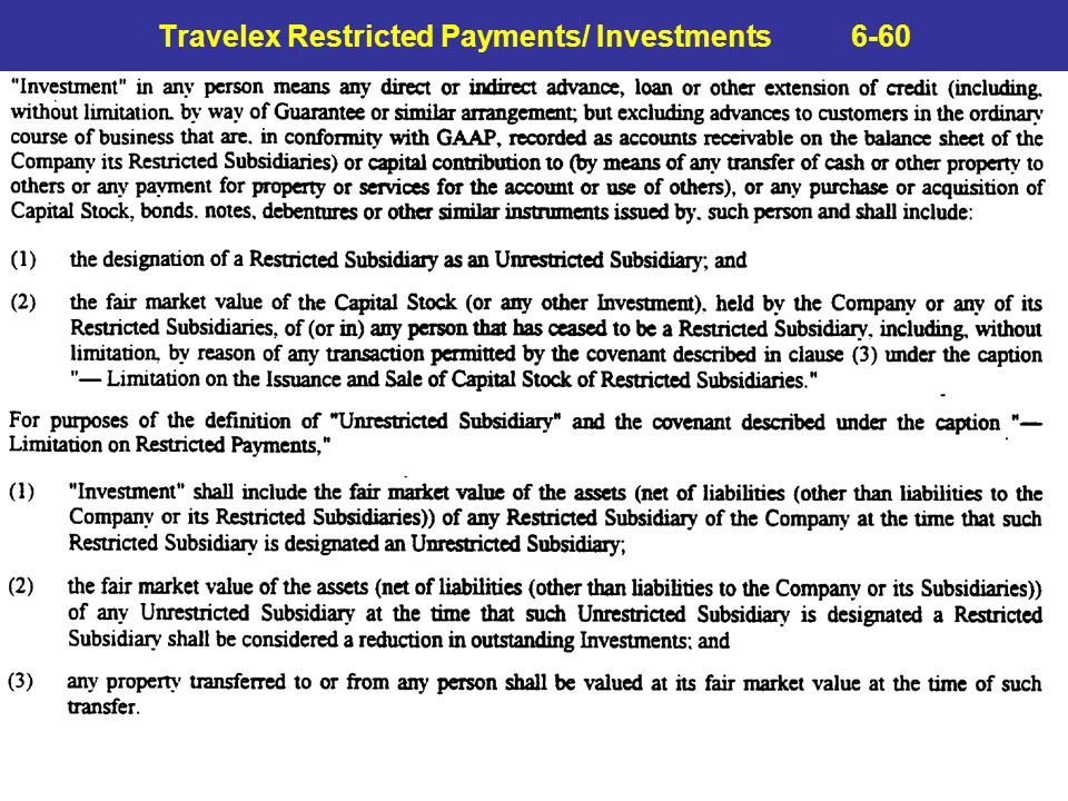 Travelex Restricted Payments/ Investments 6-60