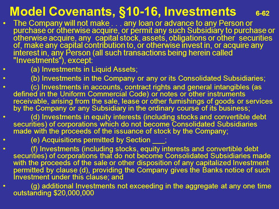 Model Covenants, §10-16, Investments 6-62