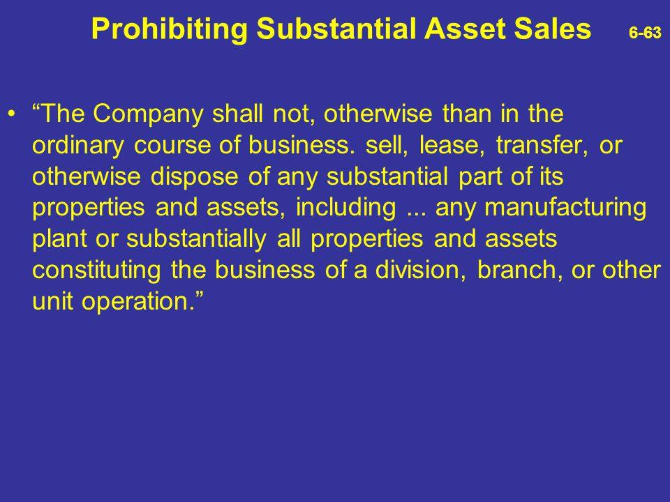 Prohibiting Substantial Asset Sales 6-63