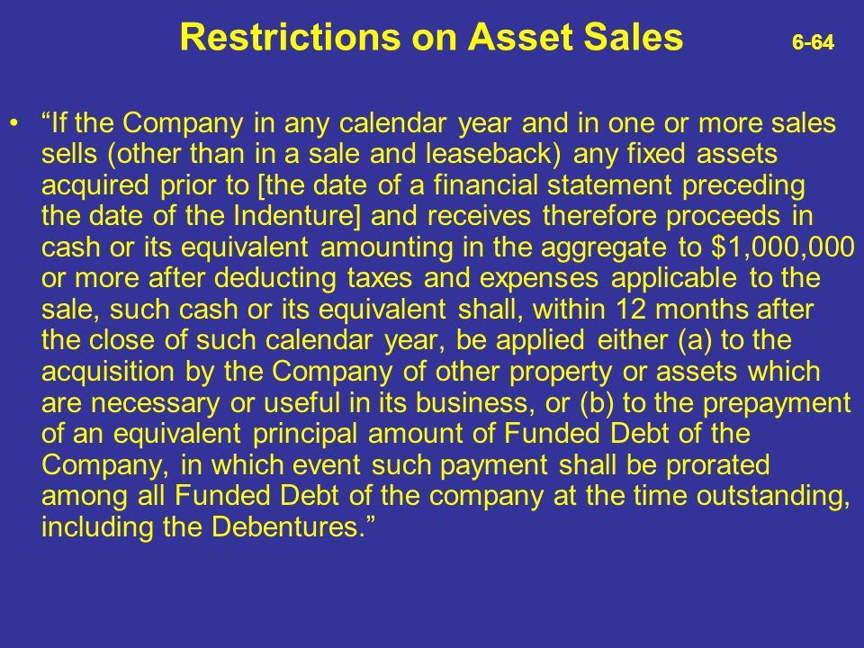 Restrictions on Asset Sales 6-64