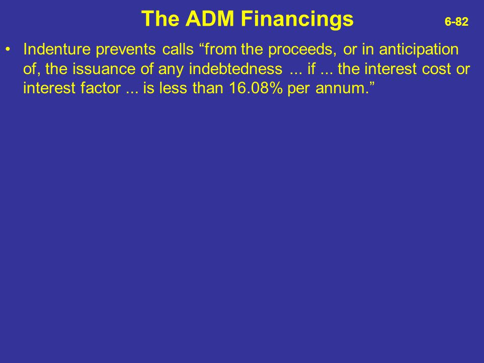 The ADM Financings 6-82