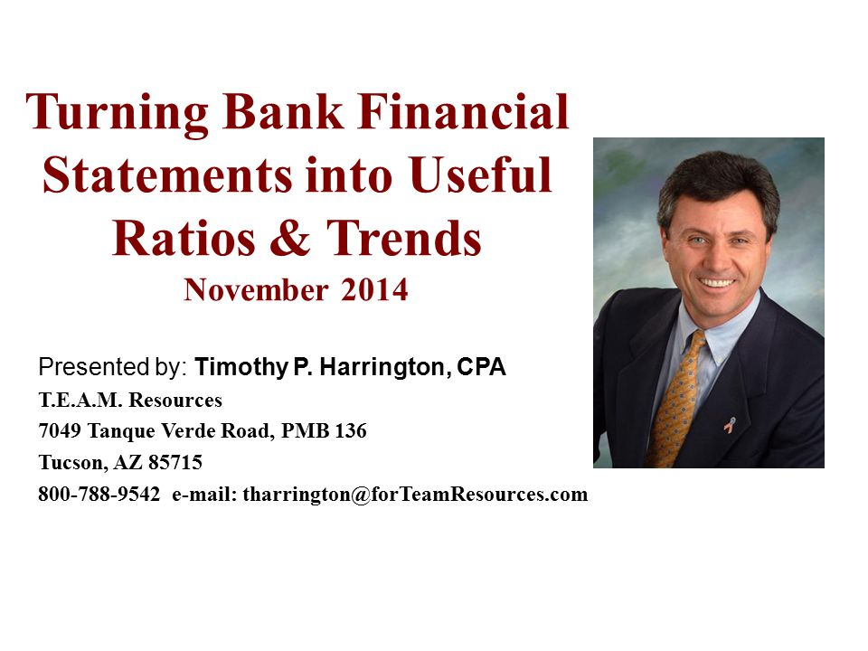 Turning Bank Financial Statements into Useful Ratios & Trends