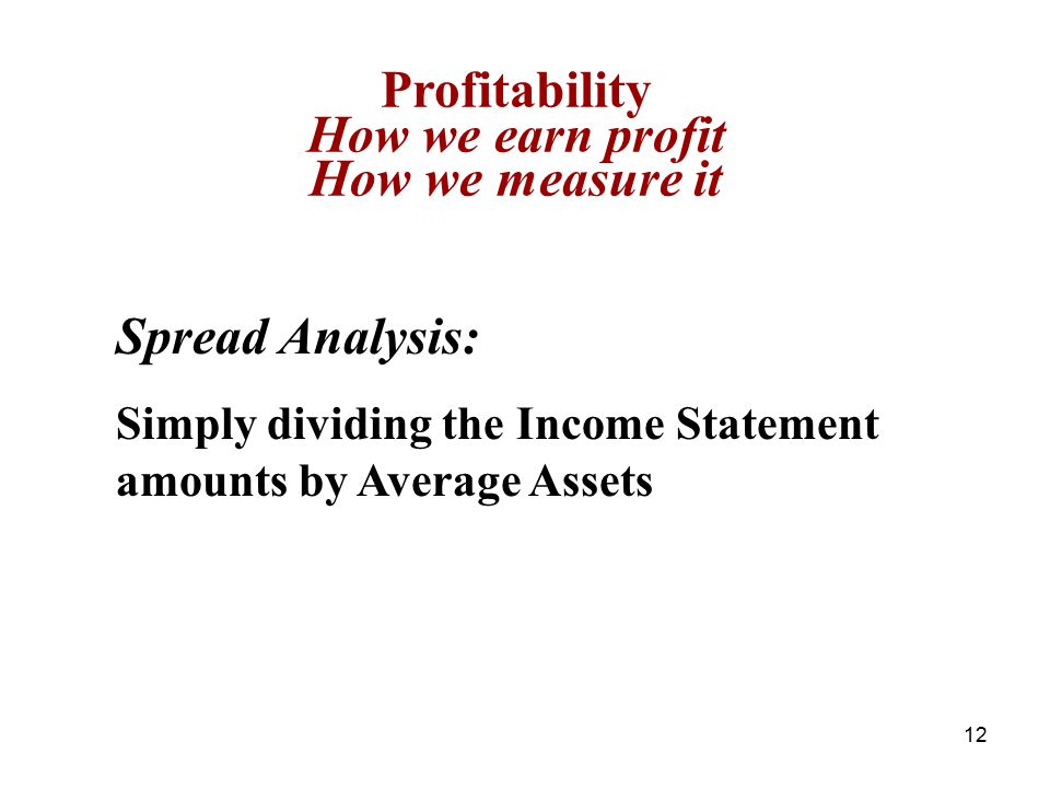 Profitability How we earn profit How we measure it