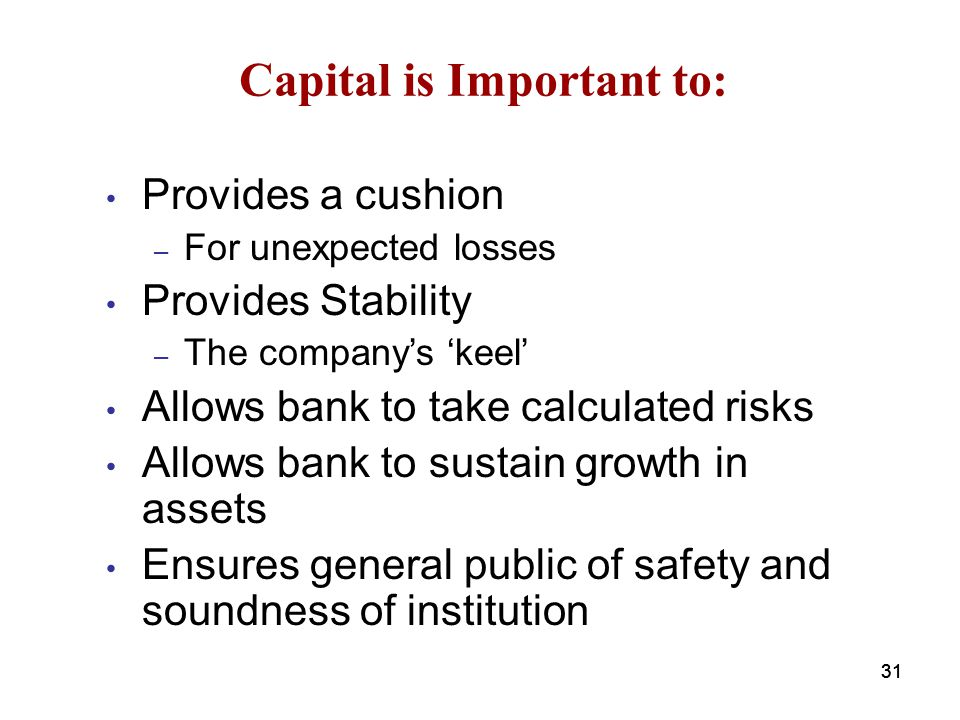 Capital is Important to: