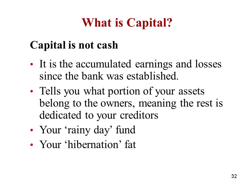 What is Capital Capital is not cash
