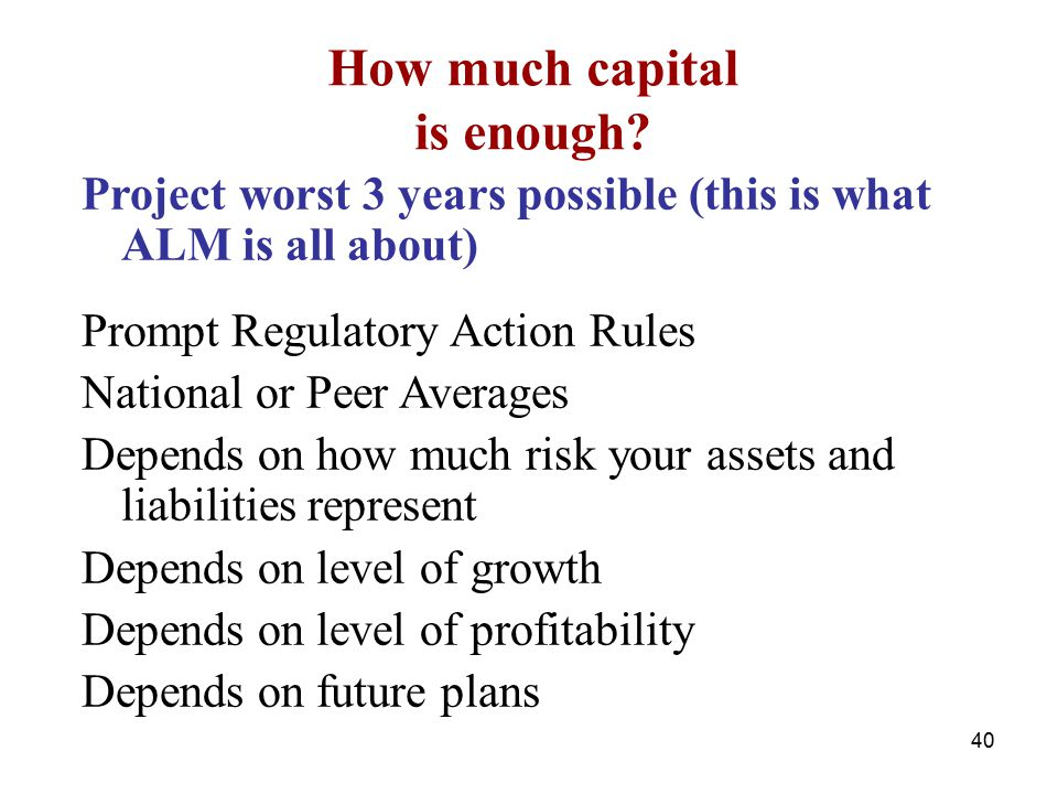 How much capital is enough