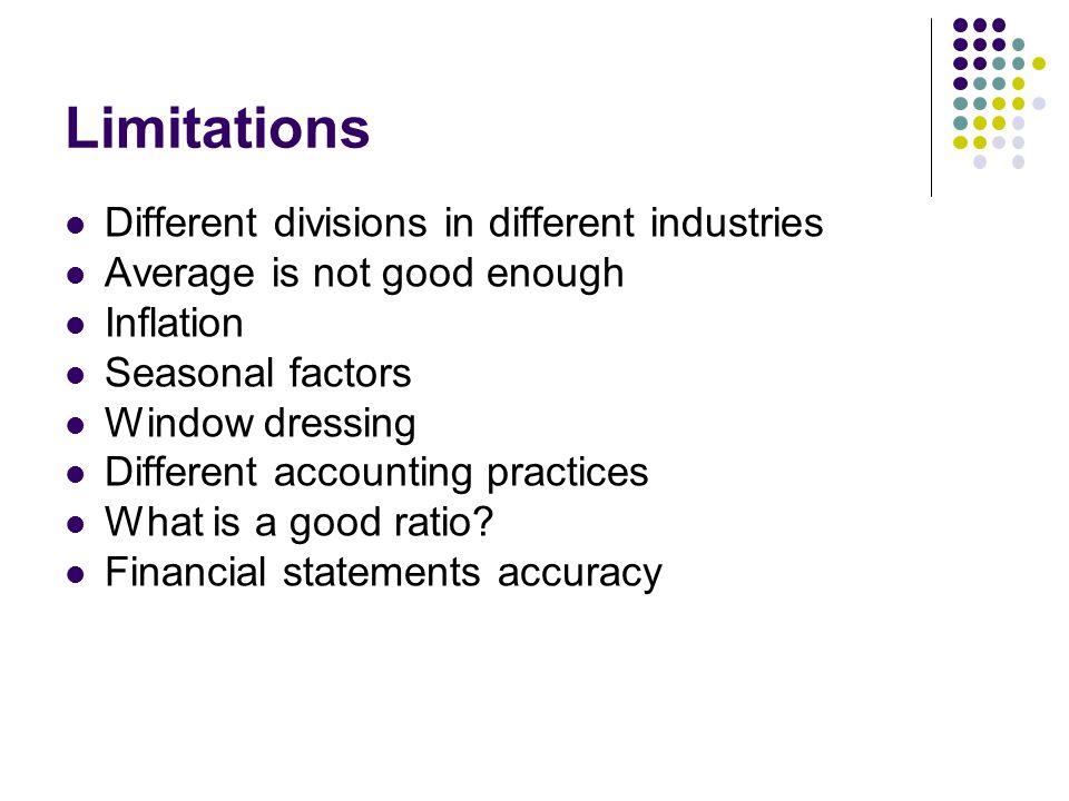 Limitations Different divisions in different industries