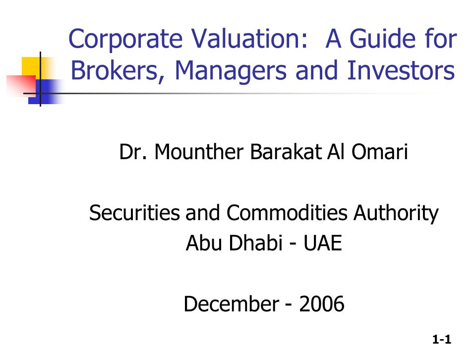 Corporate Valuation: A Guide for Brokers, Managers and Investors