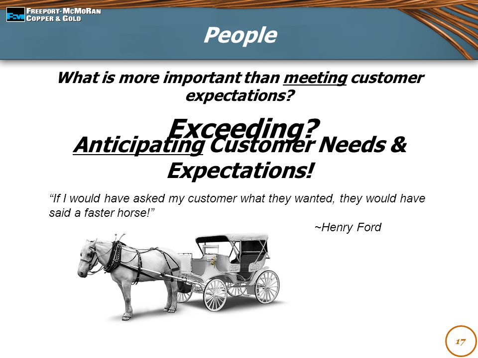 Exceeding People Anticipating Customer Needs & Expectations!