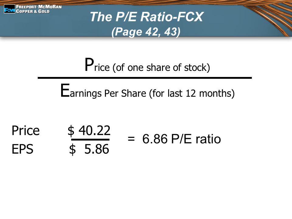 The P/E Ratio-FCX (Page 42, 43)