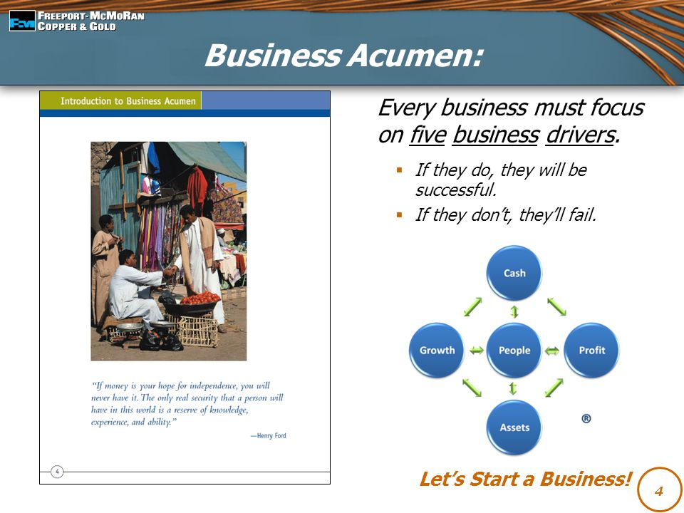 Business Acumen: Every business must focus on five business drivers.
