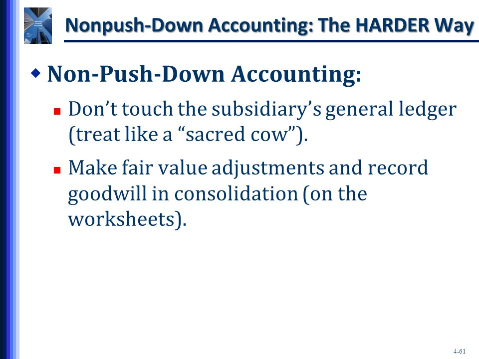 Nonpush-Down Accounting: The HARDER Way