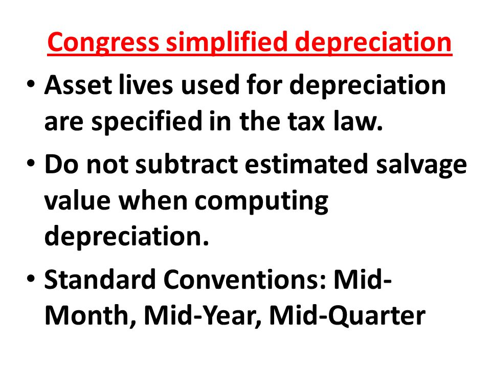 Congress simplified depreciation