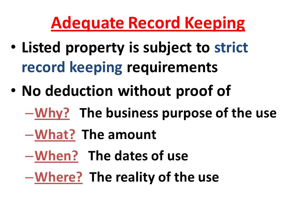 Adequate Record Keeping