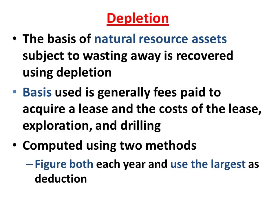 Depletion The basis of natural resource assets subject to wasting away is recovered using depletion.