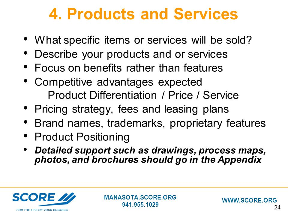 4. Products and Services What specific items or services will be sold