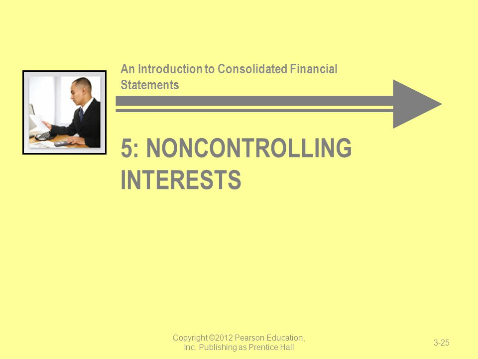 5: Noncontrolling Interests