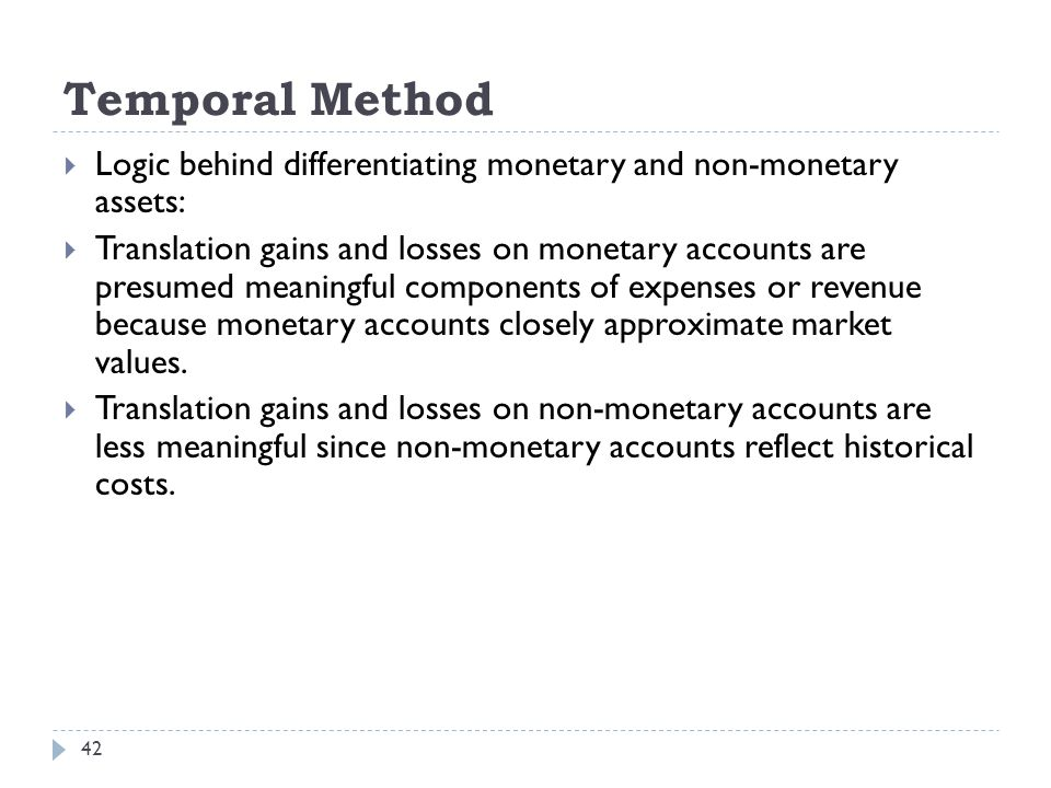 Temporal Method Logic behind differentiating monetary and non-monetary assets: