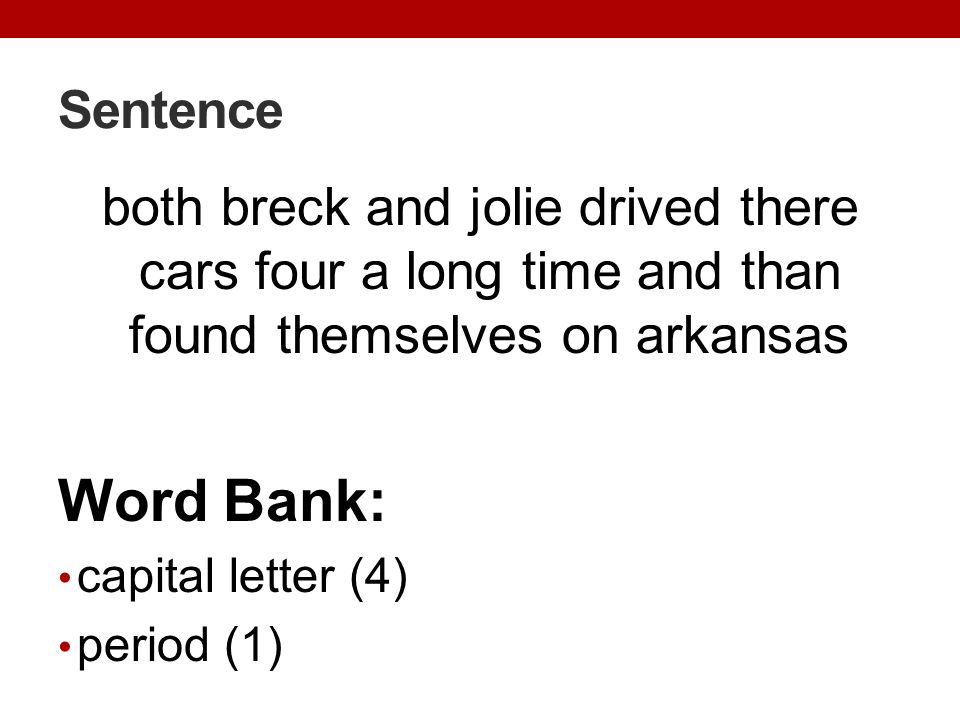 Sentence both breck and jolie drived there cars four a long time and than found themselves on arkansas.
