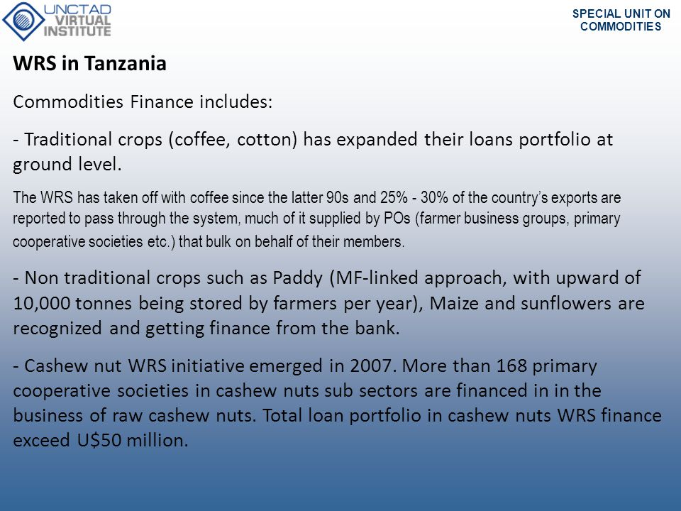 WRS in Tanzania Commodities Finance includes: