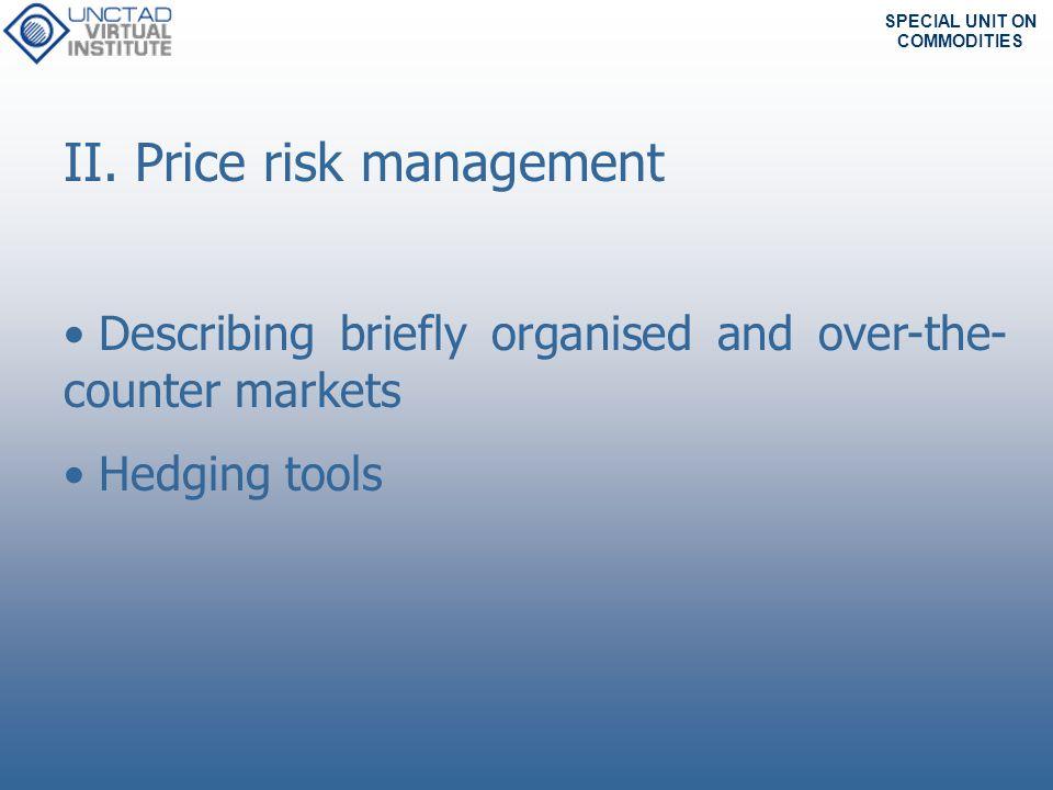 II. Price risk management