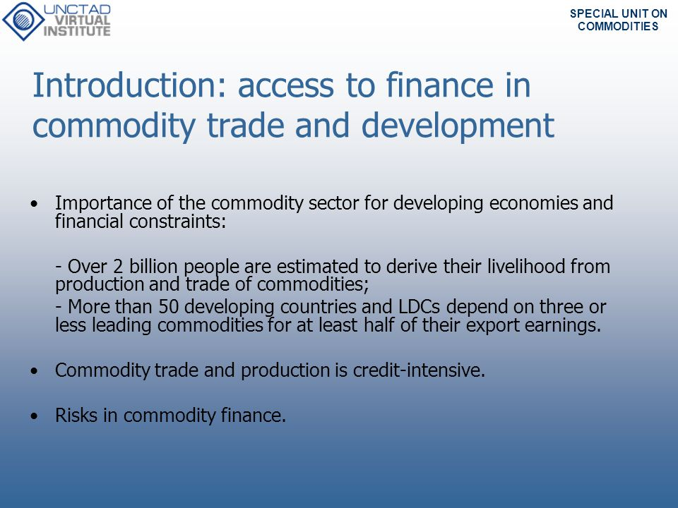 Introduction: access to finance in commodity trade and development